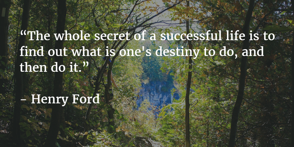 Monday Motivation:  Find Your Destiny